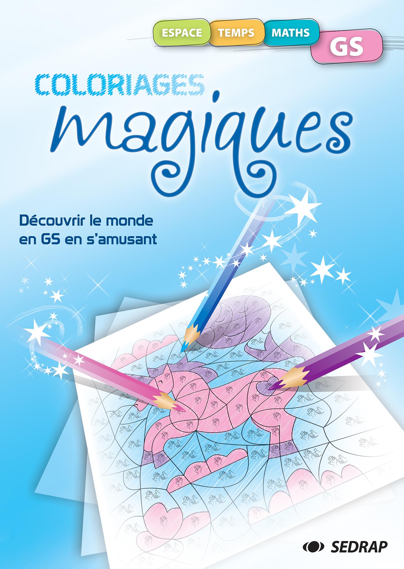 Coloriages Magiques Explorer Le Monde Gs Sedrap