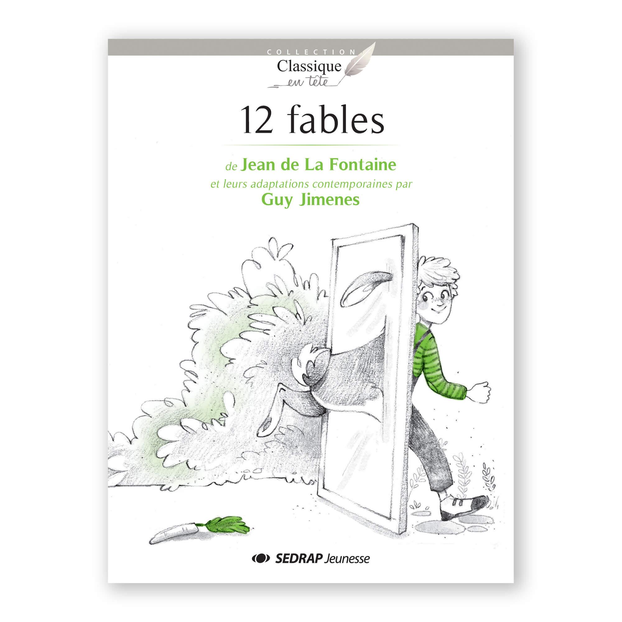 LES 12 FABLES DE LA FONTAINE - LE ROMAN - Sedrap